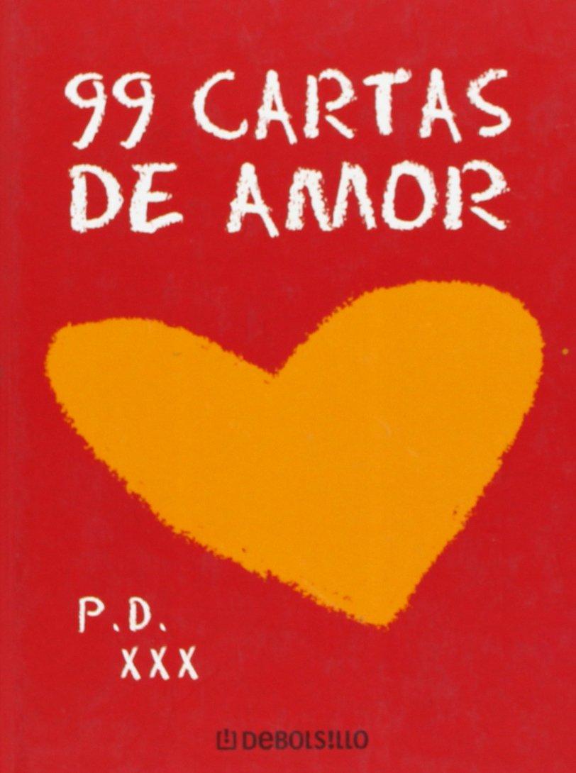 99 cartas de amor (DIVERSOS) (Inglés) Tapa dura – 26 ene 2007 Varios Autores DEBOLSILLO 8483462982 Letters