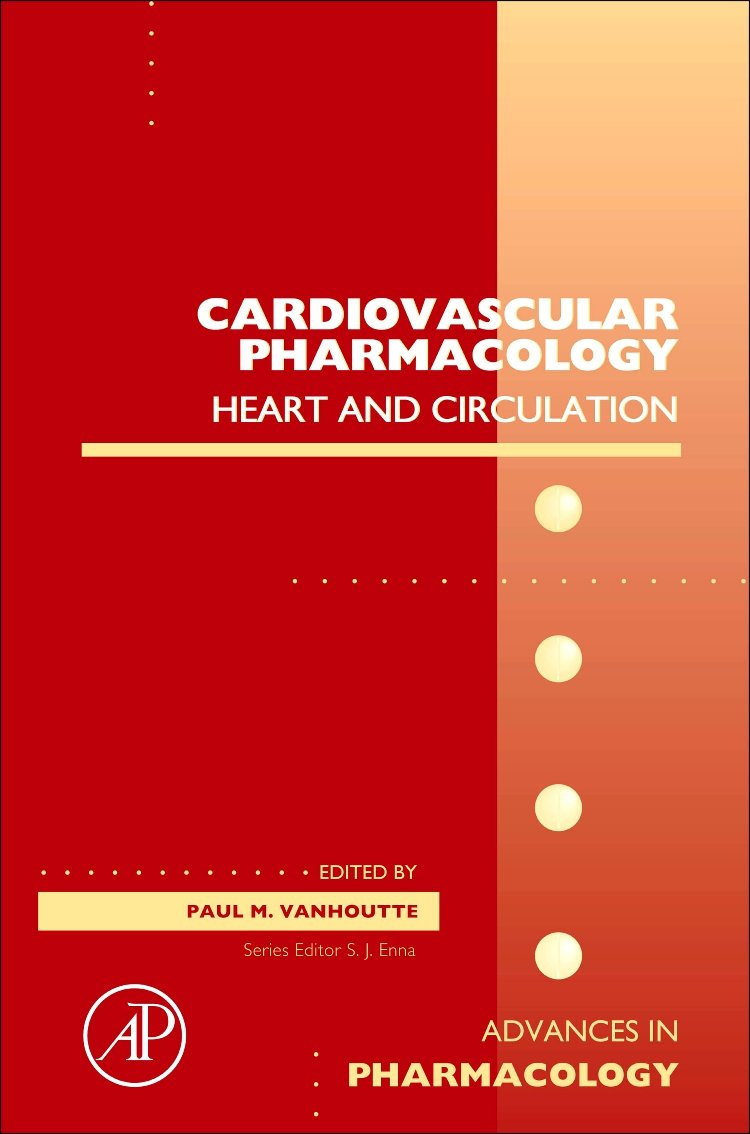 Cardiovascular Pharmacology: Heart and circulation, Volume 59 (Advances in Pharmacology)