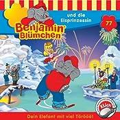Benjamin und die Eisprinzessin (Benjamin Blümchen 77) | Ulli Herzog, Klaus-Peter Weigand