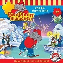 Benjamin und die Eisprinzessin (Benjamin Blümchen 77)
