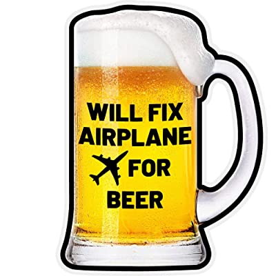Will Fix Airplane for Beer - Sticker: Computers & Accessories