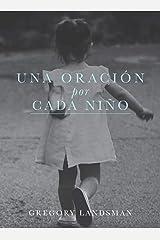 UNA ORACION por CADA NIÑO (Spanish Edition) Hardcover
