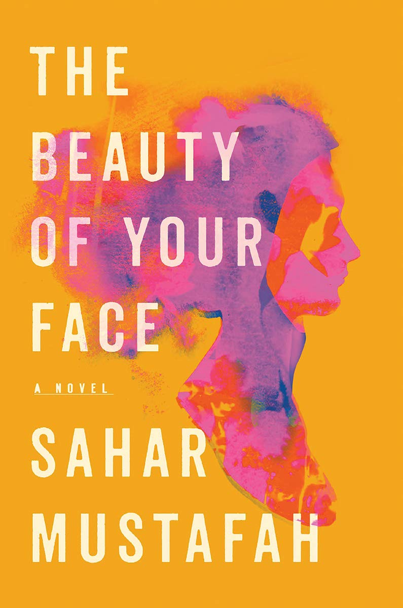 Amazon.com: The Beauty of Your Face: A Novel (9781324003380 ...
