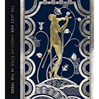 The Jazz Age: American Style in the 1920s