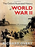 The Oxford Illustrated History of World War Two 1st Edition