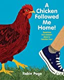 img - for A Chicken Followed Me Home!: Questions and Answers about a Familiar Fowl book / textbook / text book