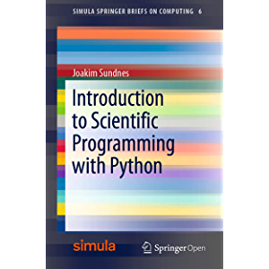 Introduction to Scientific Programming with Python (Simula SpringerBriefs on Computing Book 6)