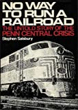 No Way to Run a Railroad, Stephen Salsbury, 0070544832