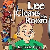 Lee Cleans His Room | Leela Hope