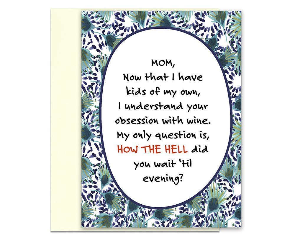 Amazon Com Mother S Day Card Mom Needs Wine Mom Card Mother From Son Gift From Daughter Best Mom Gift Ideas Mother In Law Funny Mom Card