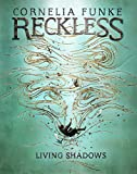 img - for Reckless II: Living Shadows (Mirrorworld) book / textbook / text book