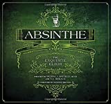 Take an intimate look into the contemporary world of absinthe. International in scope, Absinthe: The Exquisite Elixir is a visually rich journey into an alluring subculture. Filled with color reproductions of classic and current lithog...