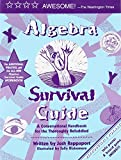img - for Algebra Survival Guide: A Conversational Guide for the Thoroughly Befuddled book / textbook / text book