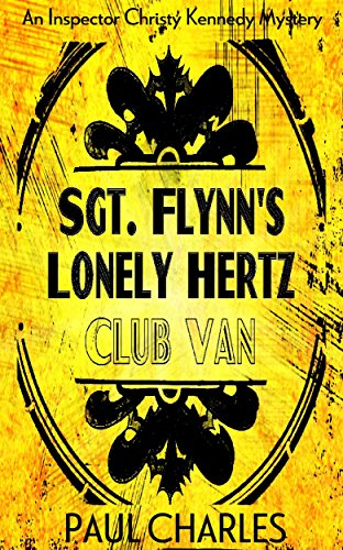 sgt-flynns-lonely-hertz-club-van-a-short-story-set-in-the-world-of-inspector-christy-kennedy