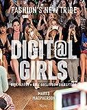 Digital Girls: Fashion's New Tribe