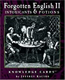 Intoxicants & Potions: Forgotten English II Knowledge Cards™