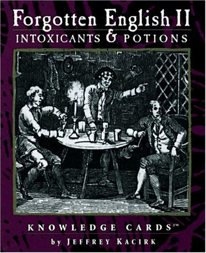 Read Online Intoxicants & Potions: Forgotten English II Knowledge Cards™ PDF