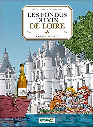 En ligne téléchargement les fondus des vins de Loire pdf, epub ebook