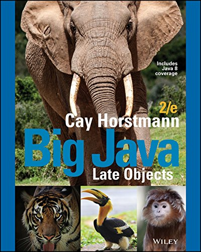 Big Java: Late Objects, 2nd Edition | Wiley