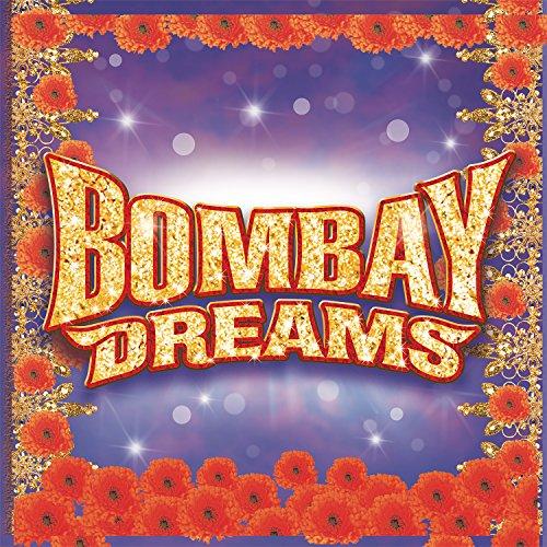 ... Bombay Dreams (Original London.
