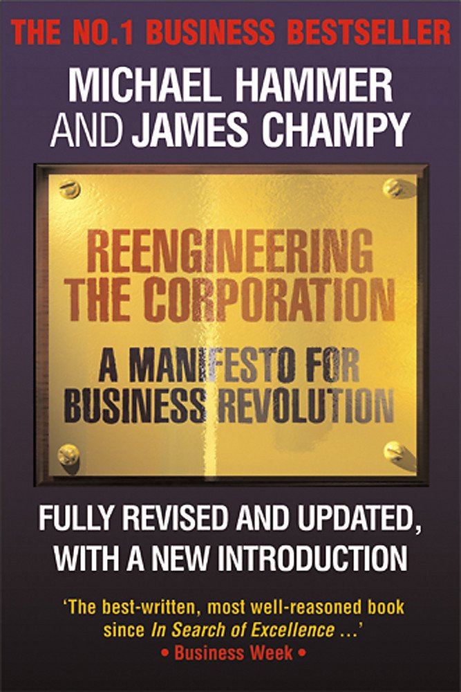 Reengineering the Corporation: A Manifesto for Business Revolution: Amazon.es: Michael Hammer, James Champy: Libros en idiomas extranjeros