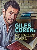 Giles Coren: My Failed Novel
