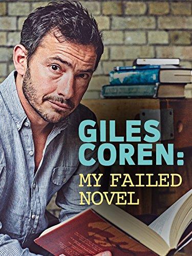 - Giles Coren: My Failed Novel
