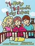 Mallory McDonald, Baby Expert, Laurie B. Friedman, 1467709220