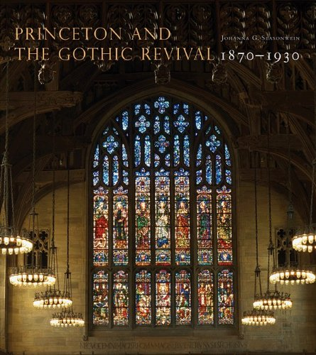 princeton-and-the-gothic-revival-1870-1930-publications-of-the-art-museum-princeton-university
