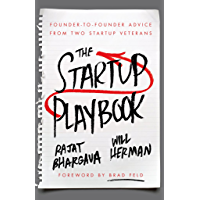 The Startup Playbook: Founder-to-Founder Advice From Two Startup Veterans (English Edition)