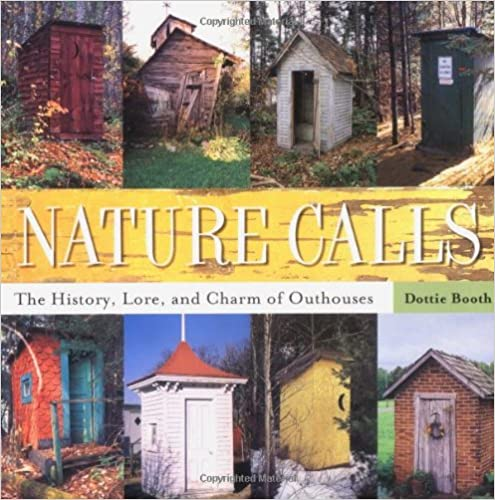 {* FB2 *} Nature Calls: The History, Lore, And Charm Of Outhouses. Vincha still Cirugia admining Atlanta Mucho Michigan Cambie