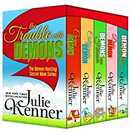 The Trouble with Demons (Demon-Hunting Soccer Mom) by [Kenner, Julie]