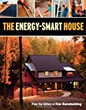 The Energy-Smart House, Fine Homebuilding, 1600854095