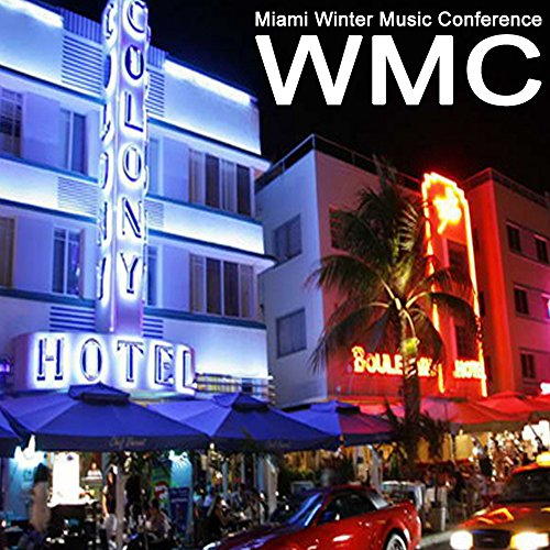 WMC Miami Winter Music Conference 2017 - The Best EDM, Trap, Dirty House & DJ Mix
