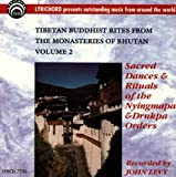 Tibetan Buddhist Rites From The Monasteries Of Bhutan Volume 2: Sacred Dances & Rituals of the Nyingmapa & Drukpa Orders
