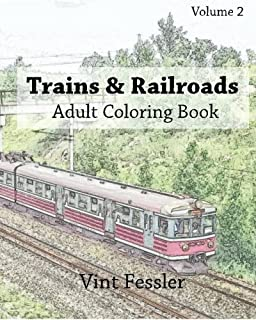 Trains Railroads Adult Coloring Book Vol2 Train And Railroad Sketches For