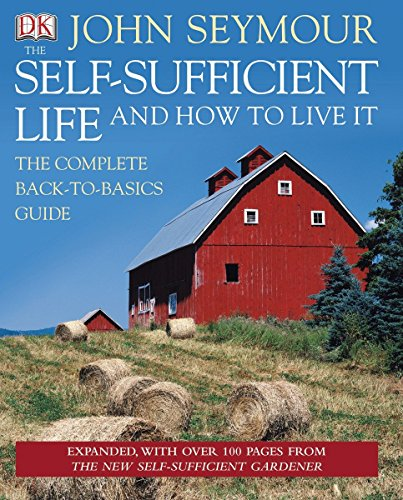 The Self-Sufficient Life and How to Live It -
