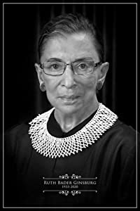 Ruth Bader Ginsburg RIP RBG Memorial Tribute Supreme Court Judge Justice Feminist Political Inspirational Motivational Cool Wall Decor Art Print Poster 24x36