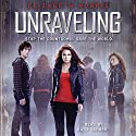 Unraveling Audiobook by Elizabeth Norris Narrated by Katie Schorr