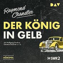Der König in Gelb Hörspiel von Raymond Chandler Gesprochen von: Christian Brückner, Wolfgang Condrus