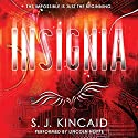 Insignia Audiobook by S. J. Kincaid Narrated by Lincoln Hoppe