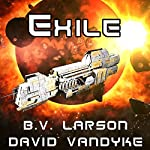 Exile: Star Force, Book 11 | B.V. Larson,David VanDyke