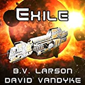 Exile: Star Force, Book 11 | B.V. Larson, David VanDyke