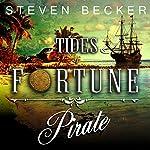 Tides of Fortune: Episodes 1-4 | Steven Becker