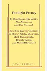"Footlight frenzy: A comedy in two acts : based on ""Fleeting moment"" Paperback"