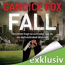 Fall (Hades-Trilogie 3) Hörbuch von Candice Fox Gesprochen von: Wolfgang Wagner