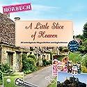 A Little Slice of Heaven (PONS Hörbuch Englisch): 20 landestypische Hörgeschichten zum Englischlernen Hörbuch von Dominic Butler Gesprochen von: Guy Slocombe