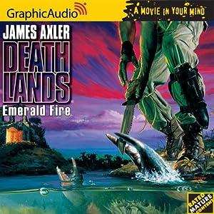 Deathlands # 28 - Emerald Fire