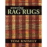 Weaving Rag Rugs by Knisely, Tom (2014) Paperback