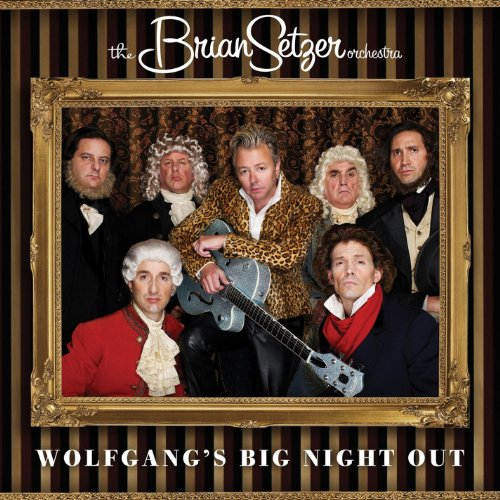 Wolfgang's Big Night Out (Brian Setzer Orchestra)